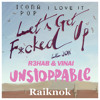 R3hab & VINAI vs. Icona Pop vs. Lil Jon - Let's Get Love Unstoppable (Raiknok Private Edit)