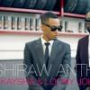 Kaysha - Sushiraw Anthem (feat. Loony Johnson) (Remixed ByMalcom)