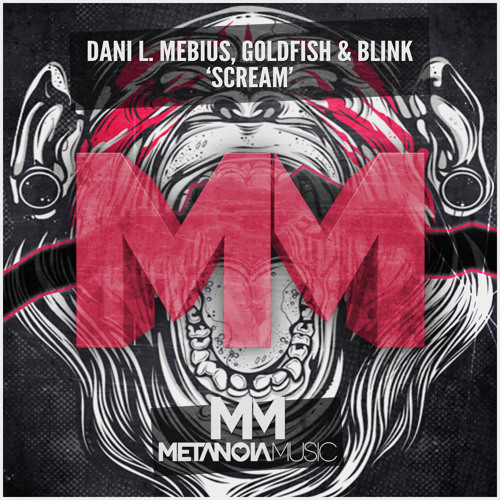 Dani L. Mebius, Goldfish & Blink - Scream