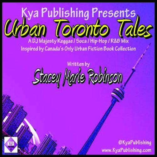 Kya Publishing's URBAN TORONTO TALES Soundtrack by DJ Majesty (2013)