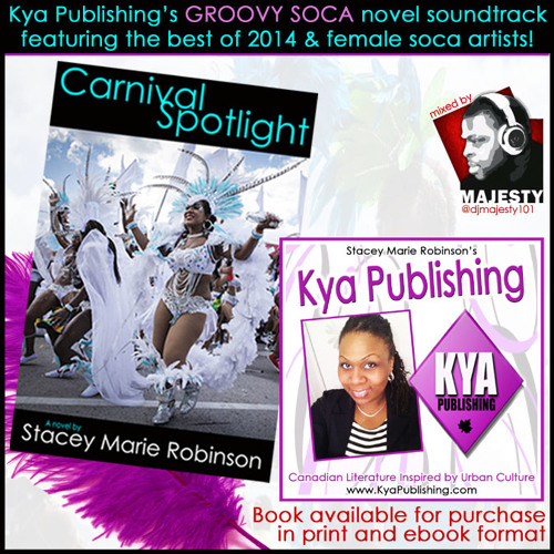 Kya Publishing's CARNIVAL SPOTLIGHT Soca Soundtrack by DJ Majesty (2014)