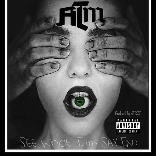 See What I'm Sayin' (prod. by Arza) EP