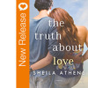 New Book Release - The Truth About Love by Sheila Athens