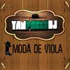 Yan Pablo DJ - Moda de viola [ Funk Remix ]