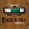 Yan Pablo DJ - Moda de viola [ Funk Remix - PARTE 2 ]
