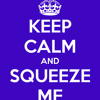 DJ X - TREME - KEEP CALM AND SQUEEZE ME VER.1