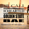 Golden State Babe JR CALI Ft ICEHEARTED