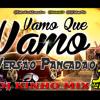 Dj Cleber Mix Feat Mc Jair Da Rocha – Vamo Que Vamo (2014) (Versão Pancadao Dj Kinho Mix)