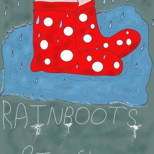 Rainboots (Theme)