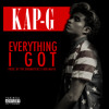 Kap G   Everything I Got [ Prod. By @TheDrumaticz X @IamTM88 ]