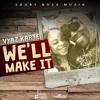 Vybz Kartel - We'll Make It (Short Boss Music) October 2014