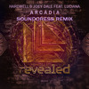 Hardwell & Joey Dale - Arcadia (Soundoress Remix)