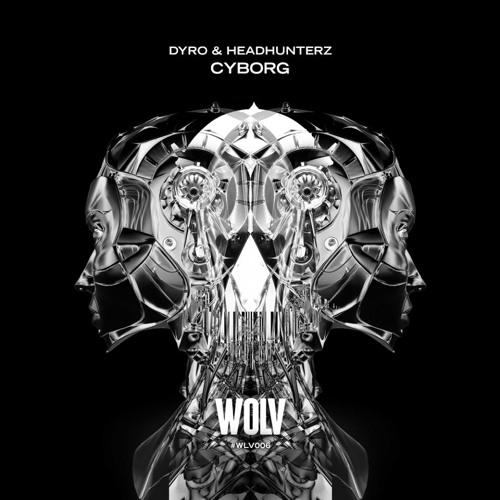 Dyro & Headhunterz - Cyborg (Extended Mix)