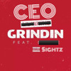 GRINDIN (REMIX) CEO FT. HADEN SIGHTZ