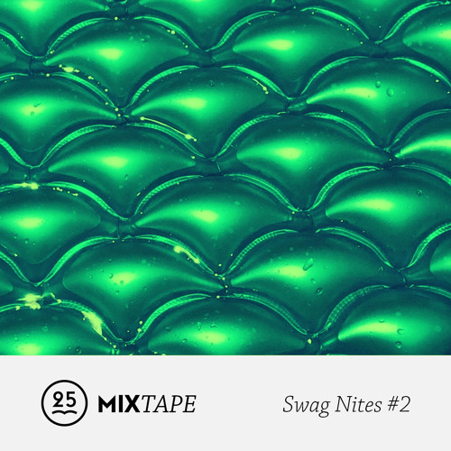 Mixtape 25 Gramos X Swag Nites - Only Straight Tunes
