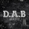 Ger3to - D.A.B