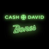 Cash+David - Bones