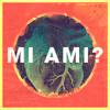 Mi Ami? - Cut Edit(Cover