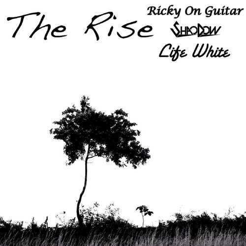 The Rise (Ft. ShaoDow & Life White)