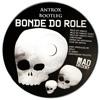 Bonde Do Rolé - Melo Do Tabaco (Antrox Bootleg)[FREE DOWNLOAD]