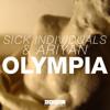 Sick Individuals & Ariyan - Olympia (Hardwell On Air Rip) [Available November 17th]