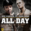 Wiz Khalifa Ft. John Cena - ALL DAY