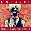 TK From Ling Tosite Sigure - Unravel (Mbah Kacang Full Burst Megamix)