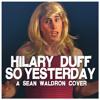 Sean Waldron - COVER SONG - Hilary Duff
