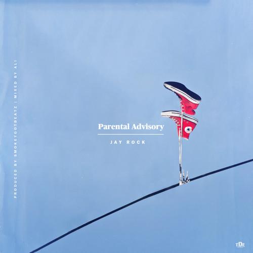 Jay Rock - Parental Advisory