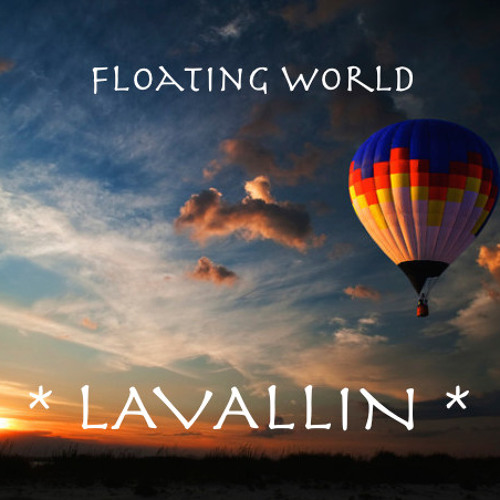 'Floating World' ~ *Complete Album (Lavallin)