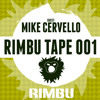 Rimbu Tape #001 (Guest Mike Cervello - ADE Special)