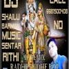 RADHE RADHE BOL {PANJABI DHOL-2014 MIX } DJ SH@ILU ROCK MP MO 9981500408