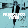 Francesco Yates - Call (Lady Bee Remix)