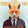 ROBIALOGY #008 [Official Podcast] | Montreal