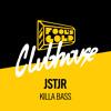 JSTJR - Killa Bass