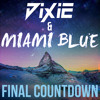 Dixie & Miami Blue - Final Countdown (Europe Cover) **FREE DOWNLOAD