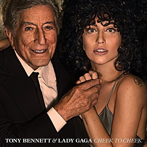 Tony Bennett & Lady Gaga : Cheek To Cheek