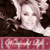 Kylie Minogue - Wonderful Life  (Sako Isoyan Remix)