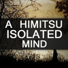 A Himitsu - Isolated Mind (Original Mix)