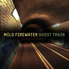 Milo Firewater - GhostTrain, Bass/dubstep/breaks tune out now on all download sites