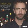 Para One Radio Show (2 Hours Mix) - Rinse FR - 14/10/14