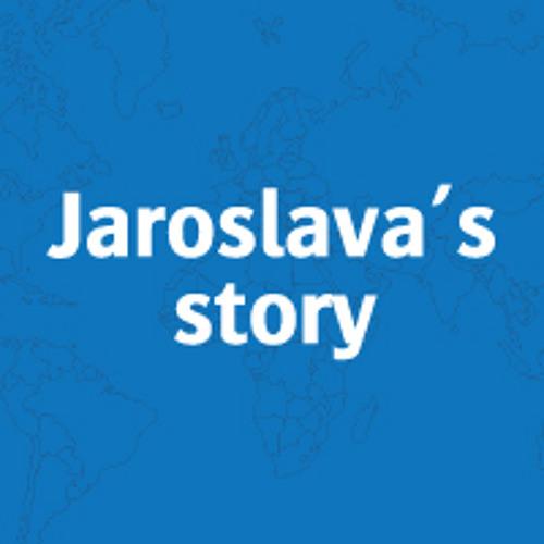 Jaroslava's story