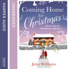 Coming Home For Christmas, By Julia Williams, Read by Penny McDonald