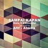 Maliq - Sampai Kapan (cover ft. Almira)