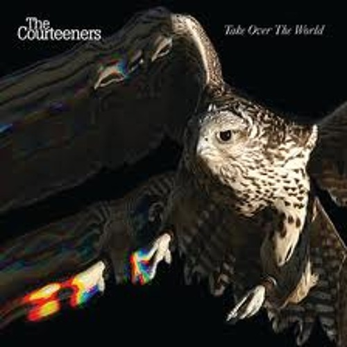 The Courteeners:Take Over The World(Keith S Bootleg)