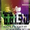 Apollo- G.G.I.S.W (Gotta Get It SomeWay)