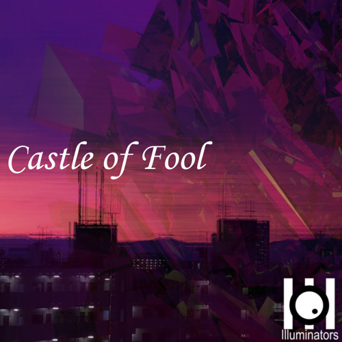 Castle of Fool [Crossfade DEMO]