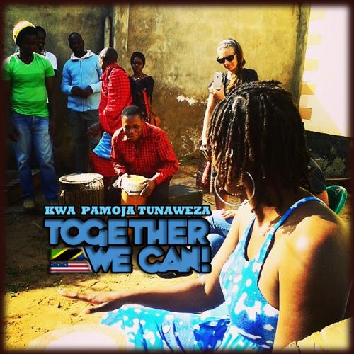 Together We can - Pamoja Tunaweza (US/ TZ)