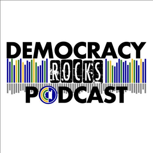 DemocracyRocks! Episode 8