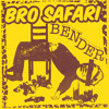 Bro Safari - Bender [Free Download]